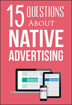 15 Questions About Native Advertising. By Massimo Moruzzi