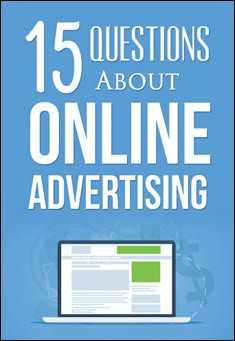 15 Questions About Online Advertising. By Massimo Moruzzi