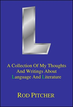 L. A book about Language and Literature. By Rod Pitcher