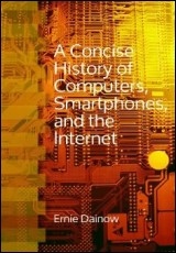 concise-history-of-computers-smartphones-and-the-internet