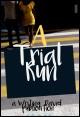 Book cover: A Trial Run