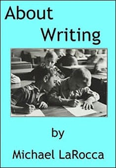 About Writing by Michael LaRocca