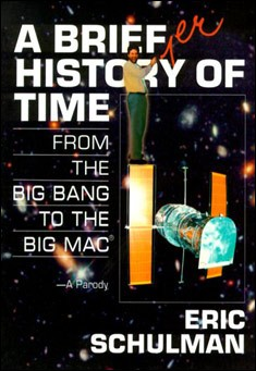 A Briefer History of Time by Eric Schulman