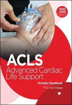 Book cover: Advanced Cardiac Life Support (ACLS) Provider Handbook