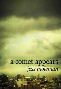 A Comet Appears by Jess Moleman