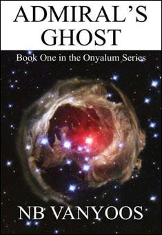 Admirals's Ghost by N. B. Vanyoos