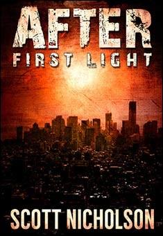 After: First Light By Scott Nicholson