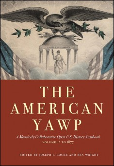 Book cover: The American Yawp: Volume 1