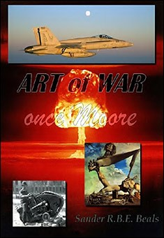 Art of War once Moore by Sander R.B.E. Beals