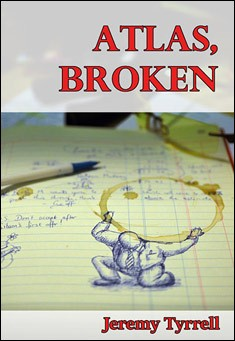 Atlas, Broken. By Jeremy Tyrrell