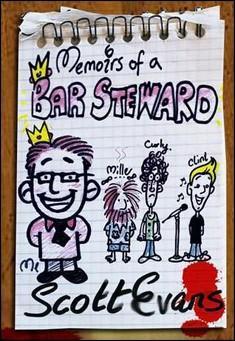 Memoirs of a Bar Steward by Scott Evans