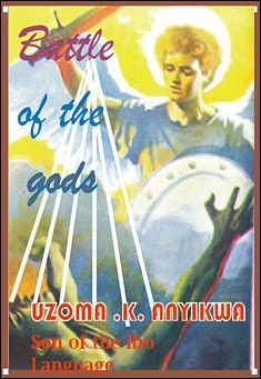Battle of the gods by Uzoma K. Anyikwa