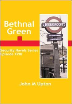 Bethnal Green. By John M Upton
