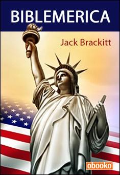 Biblemerica by Jack Brackitt