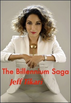 The Billineum Saga. By Jeff Tikari