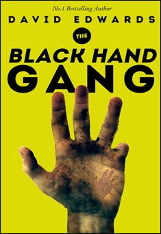 The Black Hand Gang By David Edwards