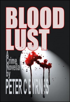 Book cover: blood Lust, by Peter C Byrnes