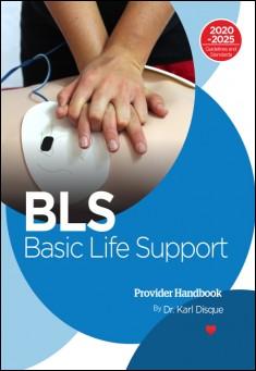 Book Cover: Basic Life Support (BLS) Provider Handbook