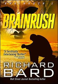Brainrush. By Richard Bard