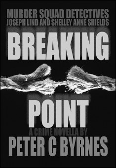 Book cover: Breaking Point, by Peter C Byrnes