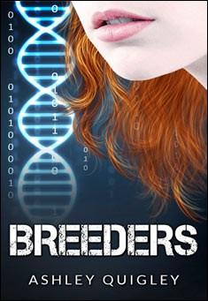 Breeders By Ashley Quigley