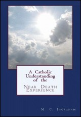 catholic-understanding-nde-ingraham