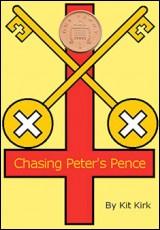chasing-peters-pence-kirk