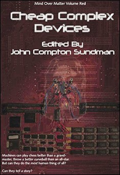 Cheap Complex Devices by John Compton Sundman