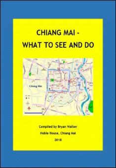 Chiang Mai: what to see and do - By Bryan Walker