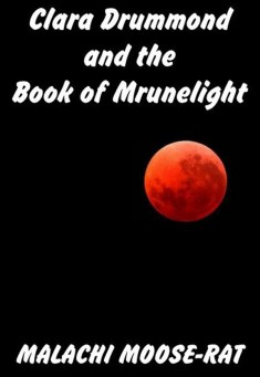 clara-drummond-and-the-book-of-mrunelight