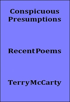 Conspicuous Presumptions By Terry McCarty