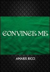 convince-me-ricci