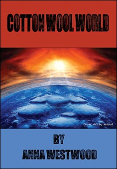 Cotton Wool World by Anna Westwood