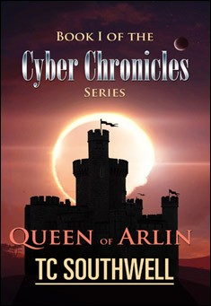 The Cyber Chronicles by T C Southwell