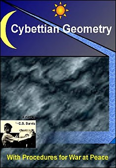 Cybettian Geometry with Procedures for War at Peace by Conrad Sarvis