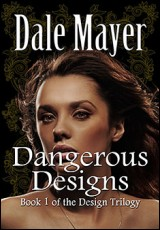 dangerous-designs-dale-mayer