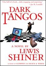 dark-tangos-lewis-shiner