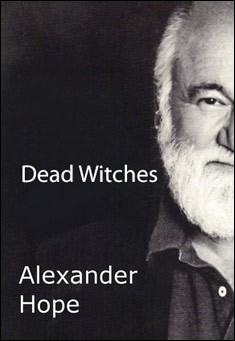 Dead Witches by Alexander Hope