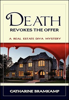 Death Revokes The Offer by Catharine Bramkamp