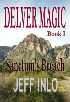 Delver Magic, Sanctum's Breach by Jeff Inlo