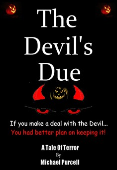 horror novel and horror story, free ebook - The Devil's Due -horror novel and horror story, free ebook -  Michael Purcell