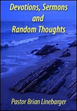 devotions-sermons-thoughts-brian-linebarger