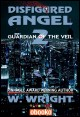 Book cover:  Disfigured Angel 2 - Guardian of the Veil
