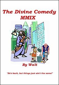 The Divine Comedy MMIX by Walt Sautter
