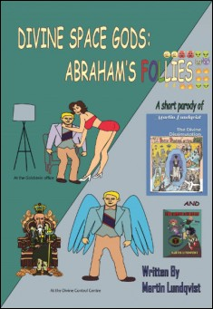 Book cover: Divine Space Gods: Abraham's Follies, by Martin Lundqvist