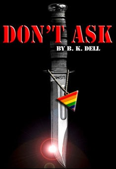 Don't Ask by B.K. Dell