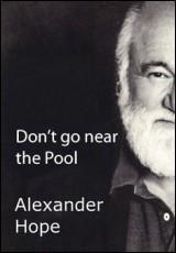 dont-go-near-the-pool-alexander-hope
