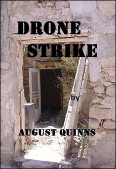 Drone Strike by August Quinns