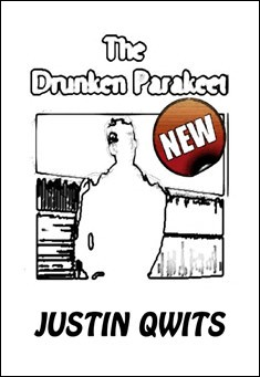 Free eBook : Fiction : Humor : YA : The Drunken Parakeet : Justin Qwits