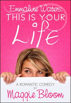 Emmaline Waters, This Is Your Life - Maggie Bloom